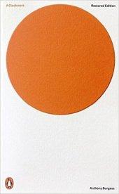 Burgess, Anthony - A Clockwork Orange