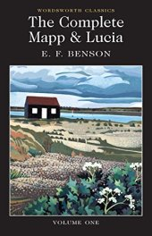 Benson, EF - The Complete Mapp & Lucia Volume One