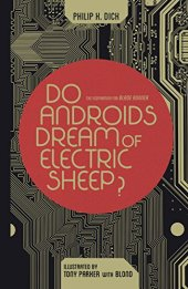 Dick, Phillip K - Do Androids Dream of Electric Sheep