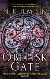 Jemisin, NK - The Obelisk Gate