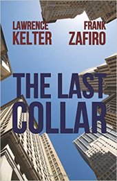 Kelter, Lawrence - The Last Collar