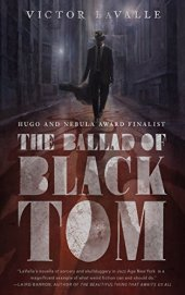 LaValle, Victor - The Ballad of Black Tom