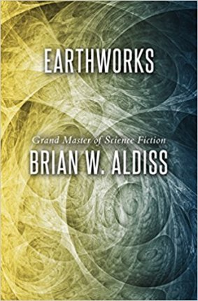 Aldiss, Brian - Earthworks