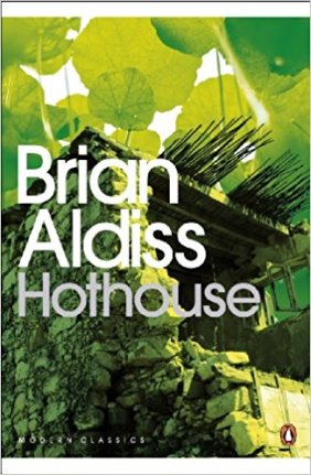 Aldiss, Brian - Hothouse