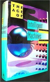 Kurzweil, Ray - The Age of Intelligent Machines