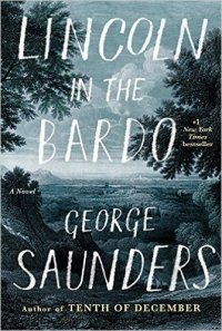 Saunders, George - Lincoln in the Bardo