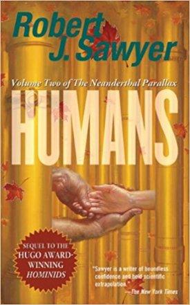 Sawyer, Robert J. - Humans