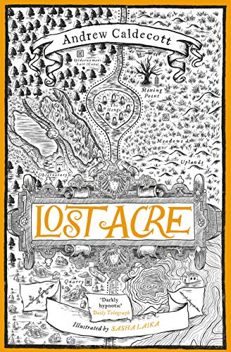Lost Acre - Rotherweird Book Three - Andrew Caldecott